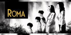 ROMA: SİYAHA BOYANMIŞ ÇOCUKLUĞUN YIKINTILARI