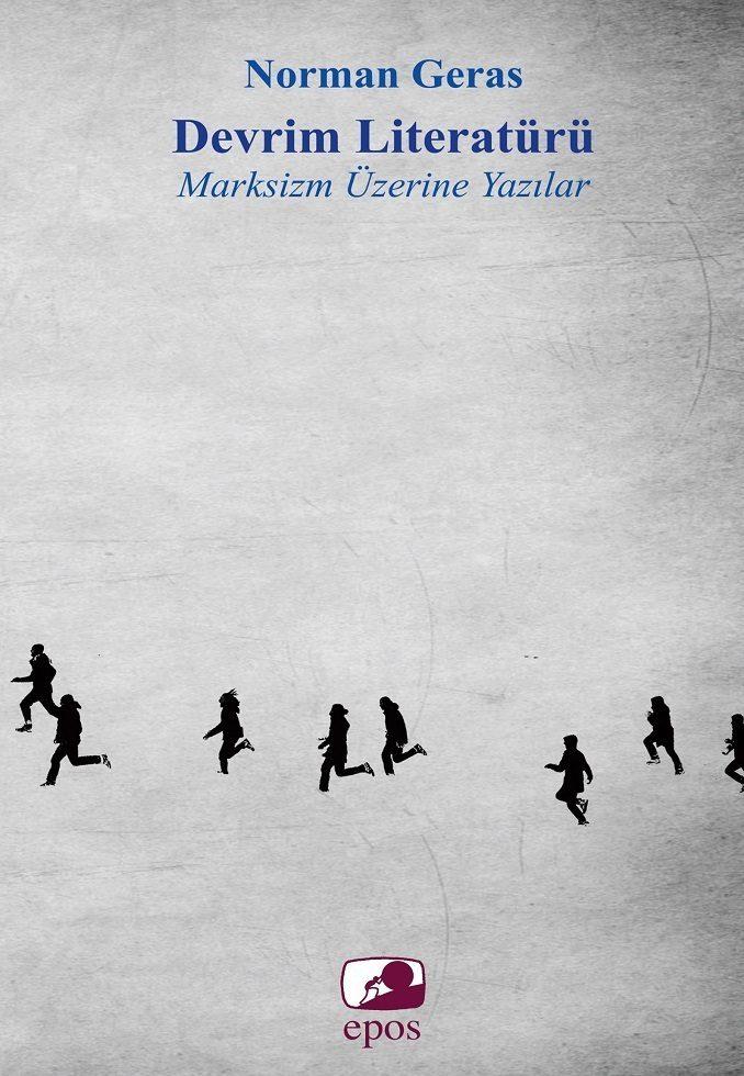 Read more about the article Norman Geras'ın Devrim Literatürü'nü Epos Yayınlıyor